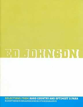Ed Johnson: Selections from hard country and optimist's park