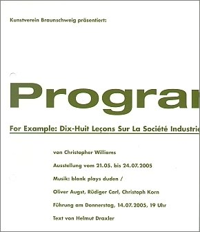 Christopher Williams: Program. For Example: Dix-Huit Leçons Sur La Société  Industrielle (Revision I)