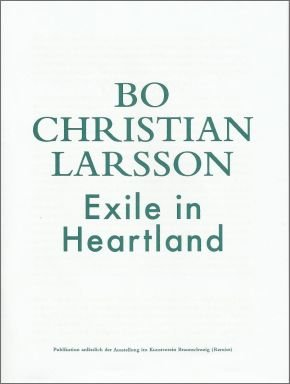 Bo Christian Larsson: Exile in Heartland